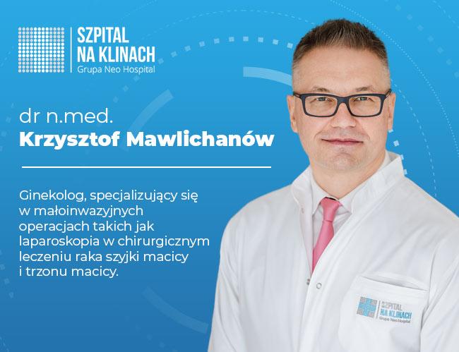 dr nmed krzysztof mawlichanow