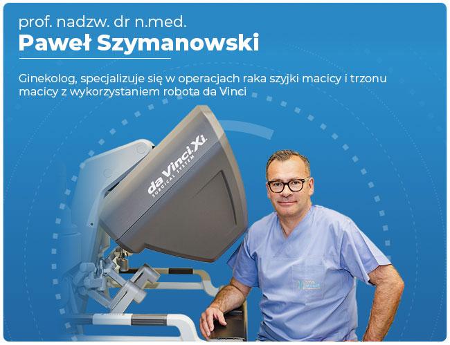 dr pawel szymanowski