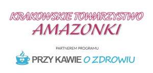 Krakowskie Towarzystwo Amazonki partnerem programy Przy Kawie o Zdrowiu